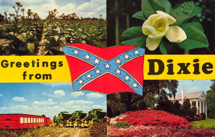 GREETINGS FROM DIXIE  Upper Left: Tobacco FieldUpper Right: MagnoliaLower Left: Mechanical Cotton PickersLower Right: A lovely Southern mansion Confederate flag in center.