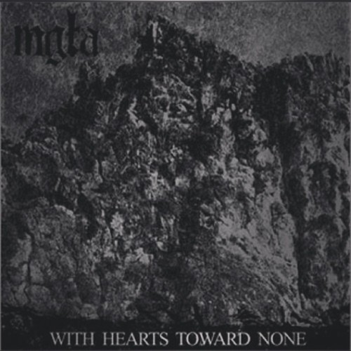 #mgla #withheartstowardsnone #blackmetal