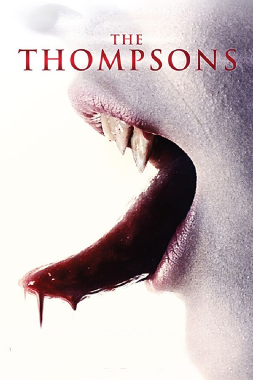 #444 - The Thompsons (2012, USA) 3 / 10