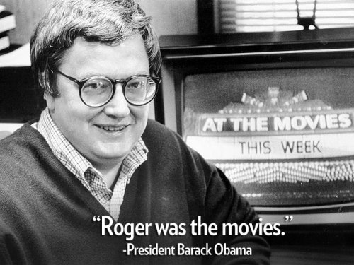 -President Barack Obama, speaking about the death of film critic Roger Ebert