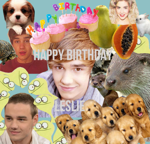 hAPPY BIRTHDAY PESLIE I GIVE YOU A COLLEGE I LVOE YOU SO MCUH