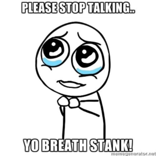 Please stop talking with your coffee stank breath:-( #brushyourteethandyourtongue