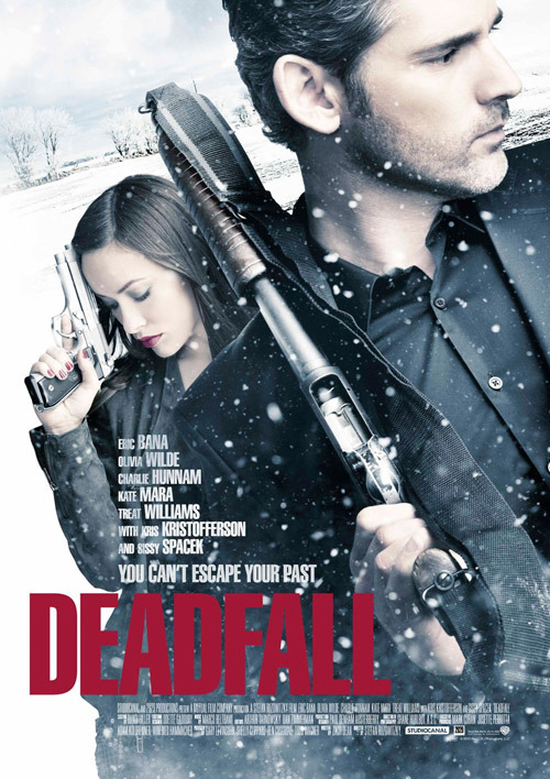Exclusive Deadfall Poster Eric Bana and Olivia Wilde get moody in our exclusive one-sheet…