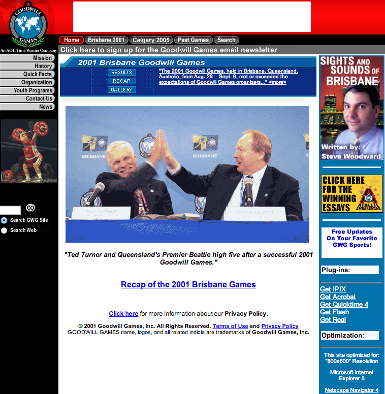 Today in sites that haven't been updated in twelve years: Back in the '80s, Ted Turner started a competitor to the Olympic Games called the Goodwill Games, as a reaction to the political unrest around the Olympics during the era. There hasn't been a new edition of the games since 2001 (a 2005 edition was cancelled, and Turner is no longer involved with Time Warner, which owns the games), but that doesn't mean its site isn't still online.