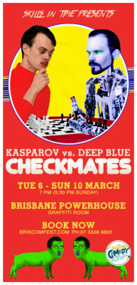 You know what to do. March 5 - 10. Brisbane Powerhouse. http://www.briscomfest.com/show/skills-in-time-checkmates Melbourne in late March / April. Ticket link soon.