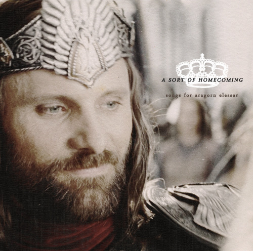 stewardssons:  ♛ A Sort of Homecoming: A fanmix for Aragorn, Isildur's Heir  I. What Makes A Man ~City & Colour {what makes a man spend his whole life in disguise / i think i know / i think i might know} II. Hopeless Wanderer ~Mumford & Sons {dont hold a glass over the flame / dont let your heart grow cold / i will call you by name / i will share your road} III. Come out of the Woods ~Matthew & the Atlas { youve been gone for too long / return to the house where you came from / turn back on the road you traveled upon / i stand where you stood / come out of the woods} IV. Seven Swans ~Sufjan Stevens {my mother saw it from afar / she took her purse to the bed / i saw a sign in the sky / seven horns seven horns seven horns} V. Death & all his Friends ~Coldplay {no i dont to battle from beginning to end / i dont want another cycle of recycled revenge / i dont want to follow death and all of his friends} VI. A Sort of Homecoming ~U2 { and your heart it beats so slow / through the sleet and driving snow / across the fields of mourning lights in the distance / no dont sorrow no dont weep / for tonight at last i am coming home} VII. The Weight of Us ~Sanders Bohlke {the time has come / let us be brave / shake off all of your sins / let us be brave} VIII. The Brightest Lights ~King Charles {oh the dawn light sweeps all the shadows clean / of what has gathered in the night / for whats hiding in the morning / will be chased by daylights hounds} IX. Let Her Go ~Passenger {love comes slow and it goes so fast / well you see her when you fall asleep / because you loved her too much} X. Flowers In Your Hair ~The Lumineers {it takes a boy to live / and a man to pretend he was there / and then we grew a little and knew a lot}