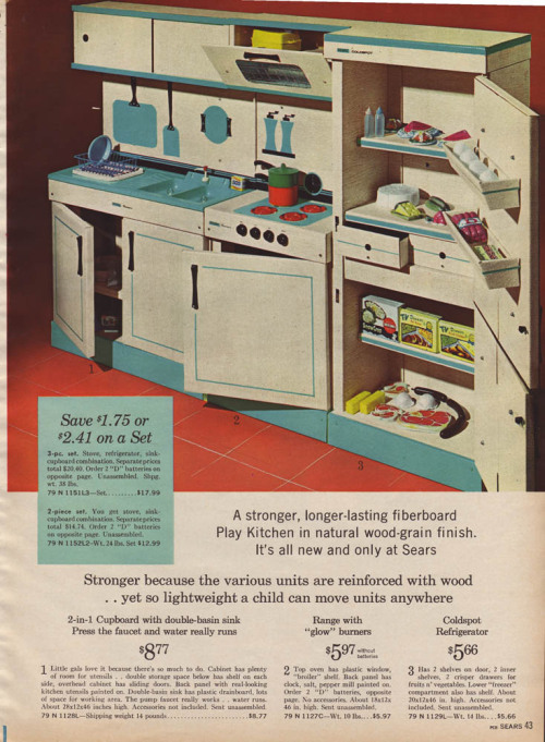 "~ Sears catalog, 1964via wishbookweb""Little gals love it because there's so much to do."""