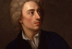 Literary Birthday - 21 May Happy Birthday, Alexander Pope, born 21 May 1688, died 30 May 1744 12 Famous Quotes Hope springs eternal in the human breast. A little learning is a dangerous thing; Drink deep, or taste not the Pierian spring: There shallow draughts intoxicate the brain, And drinking largely sobers us again. Fine sense and exalted sense are not half so useful as common sense. The greatest advantage I know of being thought a wit by the world is that it gives one the greater freedom of playing the fool. Blessed is he who expects nothing, for he shall never be disappointed. To err is human; to forgive, divine. True ease in writing comes from art, not chance, as those who move easiest have learned to dance. Wit is the lowest form of humor. To buy books as some do who make no use of them, only because they were published by an eminent printer, is much as if a man should buy clothes that did not fit him, only because they were made by some famous tailor. There is a certain majesty in simplicity which is far above all the quaintness of wit. Fools rush in where angels fear to tread. Brevity is the soul of wit. Pope was an 18th Century English poet, best known for his satirical verse and for his translation of Homer. He is the third-most frequently quoted writer in The Oxford Dictionary of Quotations, after Shakespeare and Tennyson.  Source for Image by Amanda Patterson for Writers Write