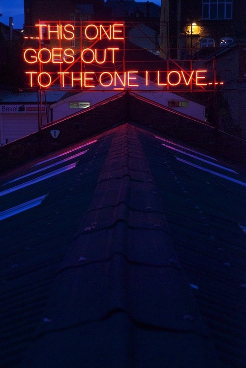 Neon Signs Featuring Lyrics from Classic Love Songs by http://12monthsofneonlove.blog.com/