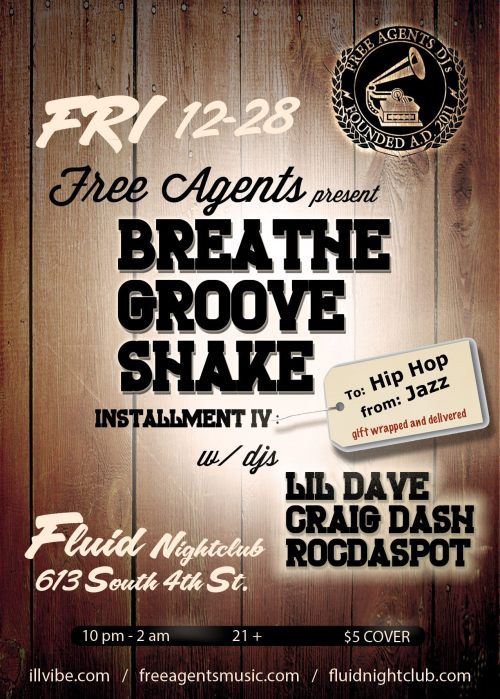 Friday December 28th BREATE GROOVE SHAKE