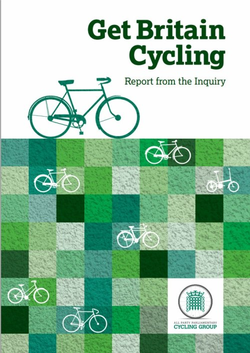 Get Britain Cycling - Report from the  All-Party Parliamentary Cycling Group   Just released today!  It is both possible and necessary to expand the role of cycling in the nation's transport and social life, says the group. This will lead to reduced congestion, environmental benefits and healthier citizens. The aim is increase cycle use from less than 2 per cent of journeys in 2011, to 10 per cent of all journeys in 2025, and 25 per cent by 2050. For this to happen, leadership is needed right from the top, the MPs and Peers conclude. They call on the Government to appoint a National Cycling Champion to advocate for cycling across all departments and externally. Key recommendations include: • More of the transport budget should be spent on supporting cycling, at a rate initially set to at least £10 per person per year, and increasing as cycling levels increase • Cycling should be considered at an earlier stage in all planning decisions, whether transport schemes or new houses or businesses • More use should be made of segregated cycle lanes, learning from the Dutch experience • Urban speed limits should generally be reduced to 20 mph • Just as children learn to swim at school they should learn to ride a bike • The Government should produce a detailed cross-departmental Cycling Action Plan, with annual progress reports