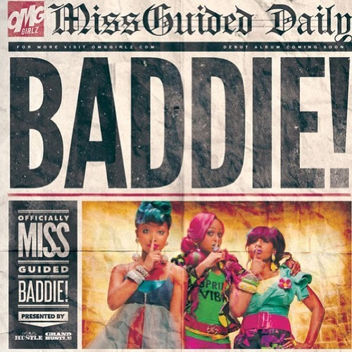 Check out the OMG Girlz new single Baddie on itunes NOW !!!!!