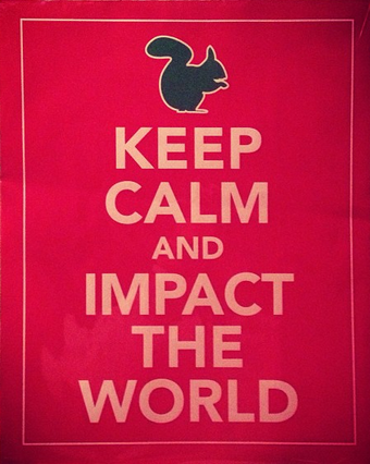 impact the world… ♡