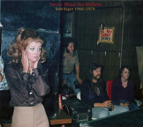 "Never Mind the Bullets: Bob Seger 1966-1974 Q: So, I'm curious, last year a fan-made compilation of your early stuff, ""Never Mind the Bullets, Here's Early Bob Seger"" made it all the way to 111 on the Pazz and Jop poll that Village Voice does. A: Wow. Download [interview]"