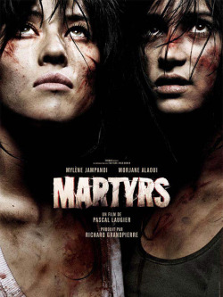 That French Horror Movie That I Will Never Watch Again Martyrs (2008) Director: Pascal Laugier Rated: R  A quick review over on my blog: My Eyes Are Rectangles