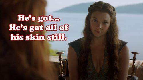 chargaryenmaclannistark:  Lady Olenna (Dennis) questions Margaery's (Dee) choice in partner.