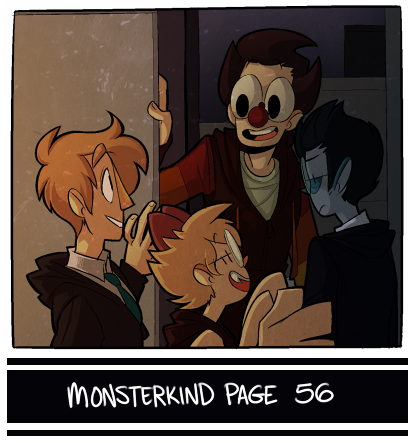 Read the comic! I'll be attempting to wrap up the prologue next week, so get excited for that! Thank you to everyone who has checked out the Monsterkind Shop so far. You can buy Monsterkind merch now! Whoa! Who knew?