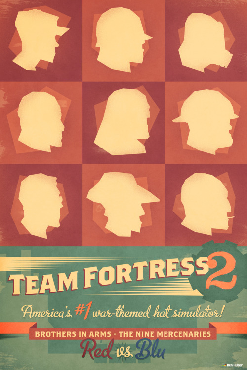 benhuber:  Brothers in Arms - Team Fortress 212x18 in giclee print Here's my poster for Bottleneck Gallery's I Love You Man show, opening this Friday, and on sale online on Saturday! (Also watch out for the online preview sale on Thursday night if you wanna get it early!) Featuring all the mercenaries and 2Fort. Only a run of 25, so grab 'em before they're gone!  Holy shit, you guys should really get your hands on this amazing poster before it's too late—