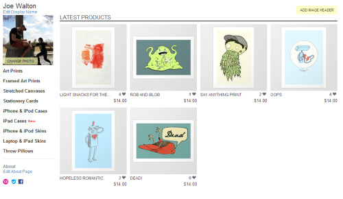 You can now buy prints from me!  http://society6.com/somethingsomethingrobot  http://society6.com/somethingsomethingrobot http://society6.com/somethingsomethingrobot http://society6.com/somethingsomethingrobot http://society6.com/somethingsomethingrobot  GO GO GO GO GO GO GO GO GO GO GO GO