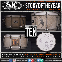 sjcdrums:  LIMITED EDITION @STORYOFTHEYEAR 10 YEAR ANNIVERSARY SNARE NOW AVAILABLE FOR PURCHASE HERE! ALSO AVAILABLE AT IKEBE MUSIC IN JAPAN!