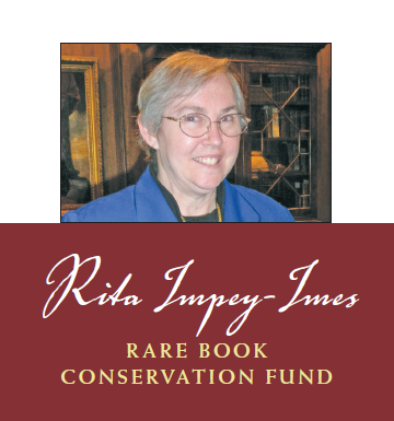 Rita Impey-Imes Rare Book Conservation Fund