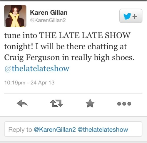 @karengillan2: tune into THE LATE LATE SHOW tonight! I will be there chatting at Craig Ferguson in really high shoes. @thelatelateshow