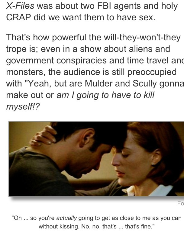 nancedontbeabitch:  This Cracked description of The X Files is the most accurate ever.