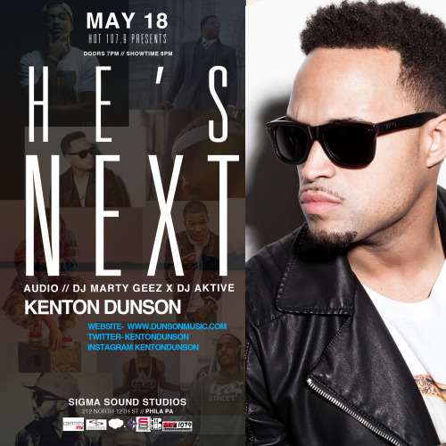 "Hot 107.9 Philly Presents ""He's Next"" THIS Saturday May 18th featuring DUNSON. Tickets available here: http://hesnext.eventbrite.com/"