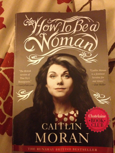 #26in2013 Gawd love ya @CaitlinMoran. Great way to start the year! How To Be A Woman #highlyrecommended