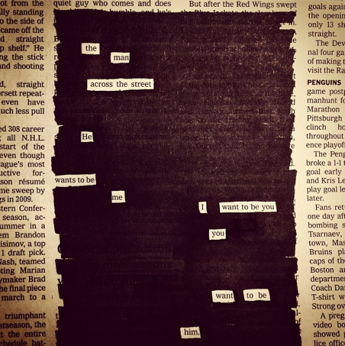 explore-blog:  New visual genius from Austin Kleon's endlessly wonderful Newspaper Blackout project. Also see Kleon on how to steal like an artist.