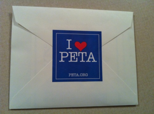 PETA will not stop sending me shit in the mail, so I'm using their prepaid postage and sending them a nice little package. ENJOY!