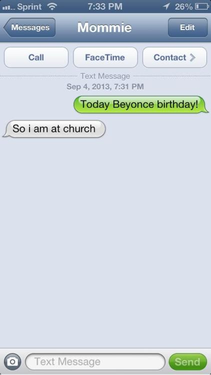"""crissle:  i asked my twitter followers to text their parents and say """"it's beyonce's birthday"""" then send me a screenshot of the replies."""