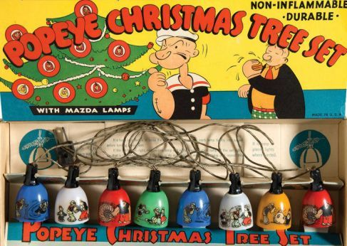 Popeye Christmas lights from 1936. These are pure wonderment.