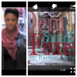 "ceemariejackson1112:  ""Dem Small Foxes"" phenomenal spoken word piece by Rachael Garrett…. Share share share!!!! http://www.youtube.com/watch?v=MiR7D76_oAI  This is a must see!?!"