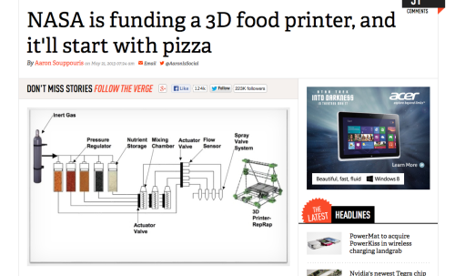 theclearlydope:  NASA is funding a 3D food printer, and it'll start with pizza. OF COURSE. viaTheVerge   I'd have started with tea, Earl Grey, hot.