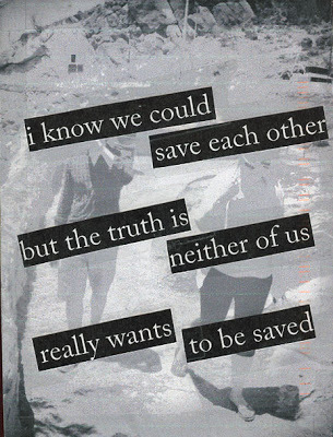 Postsecret of the Week II: We could have saved each other.