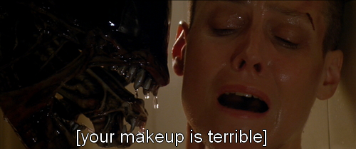 Your makeup is terrible <3