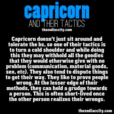 zodiaccity:  Zodiac Capricorn and their tactics.