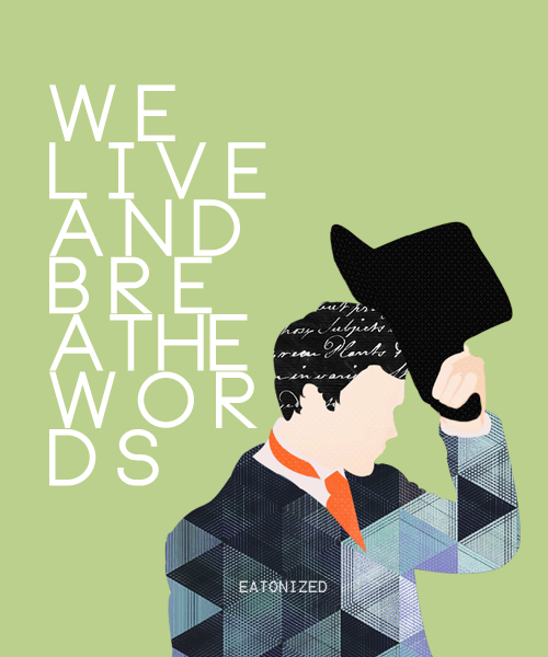We live and breathe words -Will Herondale