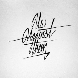 "typeverything:  ""Us Against Them"" by itsaliving."