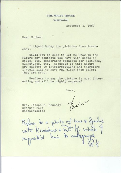 "In honor of Mother's Day, here's an entertaining letter from JFK to his mother, Rose Fitzgerald Kennedy. In 1962, Rose Kennedy wrote to Soviet Premier Khrushchev asking for an autographed photo. Learning that his mother had reached out to the Soviet Premier, JFK wrote her this letter asking her to please check with him before she took it upon herself to correspond with heads of state as requests like hers are ""subject to interpretations."" The timing is interesting, considering JFK wrote back to Rose almost immediately after the Cuban Missile Crisis. In response to this letter, Rose Kennedy wrote back, saying: ""I understand very well your letter, although I had not thought of it before. …When I ask for Castro's autograph, I will let you know in advance!"" From the Rose Fitzgerald Kennedy Papers/JFK Library"