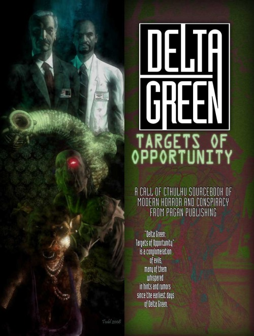 Hey, guess what? All my favorite DELTA GREEN books are now available through RPGnow. GO BUY THEM. DG: Eyes Only DG: Targets of Opportunity Delta Green Delta Green: Countdown