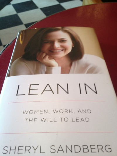 #26in2013 Lean In by Sheryl Sandberg. Chock full of research, personal, encouraging, practical.