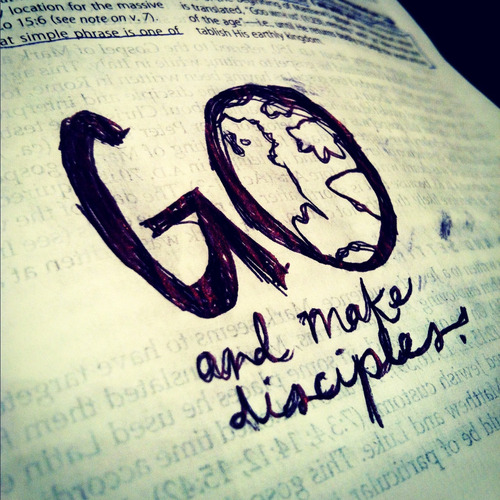 spiritualinspiration:  Therefore go and make disciples of all nations, baptizing them in the name of the Father and of the Son and of the Holy Spirit, and teaching them to obey everything I have commanded you. And surely I am with you always, to the very end of the age. (Matthew 28:19-20)  That last hug. That last kiss. That last look. That last wave. Each of them is very important when you are leaving someone you love, especially if it could be the last time you see them for awhile. But the last word, that one last message, is precious. You try to make it pleasant … you try to make it memorable … you try to make it affectionate … but most of all, you want your one last word to count!  The Great Commission is Jesus' last earthly message to his disciples in the Gospel of Matthew. While Jesus still leads and guides, this is the message he wants his disciples to remember as his parting command. This is his final message. He stresses emphatically that it is based upon his authority over everyone and everything and everywhere. What is that message? GO MAKE DISCIPLES!  Notice Jesus doesn't want us running all over the place telling about him. Notice he doesn't just want us baptizing everyone we see. Notice he doesn't just want us to teach others to follow him. He wants us to do all three! Go, baptize, and teach to obey so they will be my disciples, too! If we heed these marching orders, if we get out of the shadow of our church buildings and culture, he will go with us! That's it. That's Jesus' one last word. It's also our first word!
