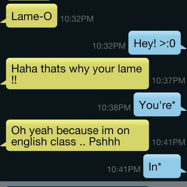 littlecho:  Hehehe #grammarnazi #loljk #idc giving @willsgotbills1017 a hard time #love #boyfriend