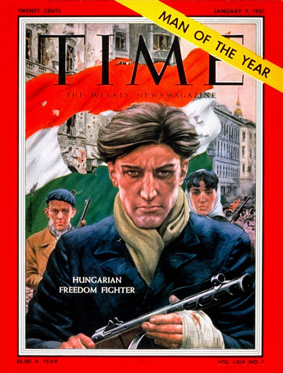 "Time's ""Man of the Year"", a Hungarian Freedom Fighter, 1956"