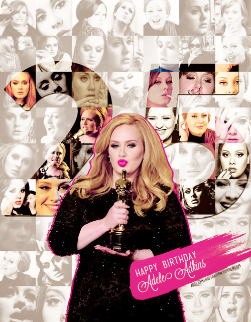 adelexlondon:  Happy Birthday Adele Adkins.