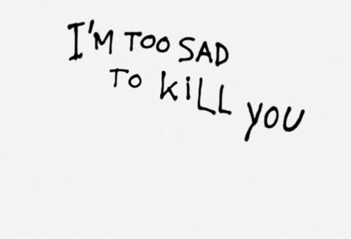 nevver:  Too sad