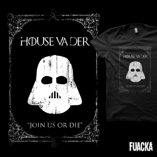"geeksngamers:  via fuacka:  ""House Vader"" by Fuacka Needs your votes at Shirt.Woot    I NEED THIS IN MY LIFE."