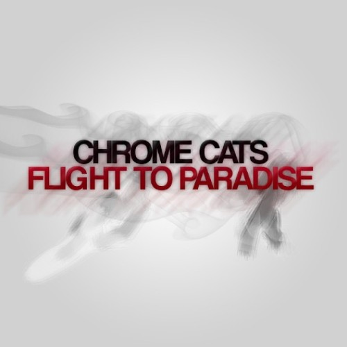 Check out the #FlightToParadise album on iTunes if you haven't! #ChromeArmy